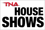 tna houseshows